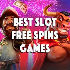 best slot free spins games