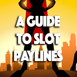 a guide to slot paylines